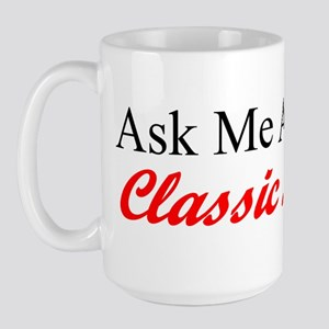 """Ask About My Lincoln"" Large Mug"