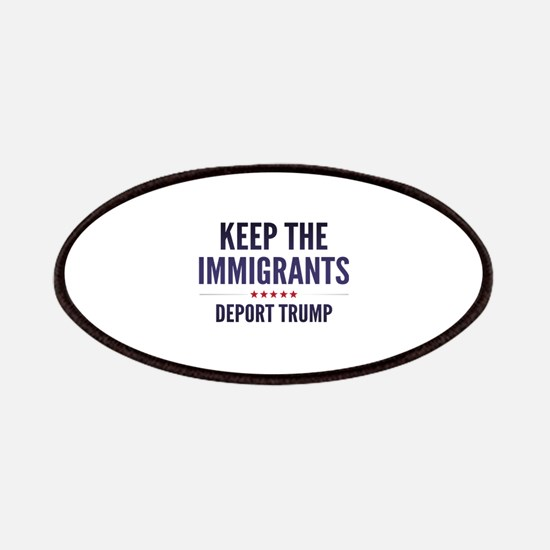Keep The Immigrants Patches