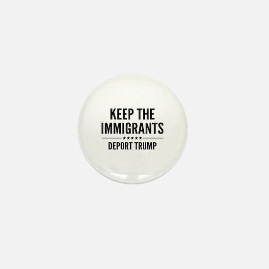 Keep The Immigrants Mini Button