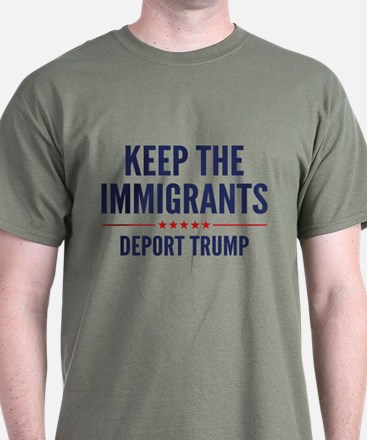 Keep The Immigrants T-Shirt
