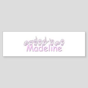 Madeline Bumper Sticker