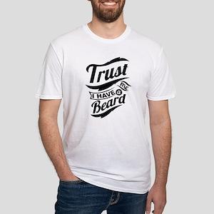 trust me, i have a beard T-Shirt