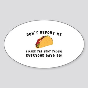 Don't Deport Me Sticker (Oval)