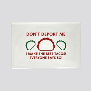 Don't Deport Me Rectangle Magnet