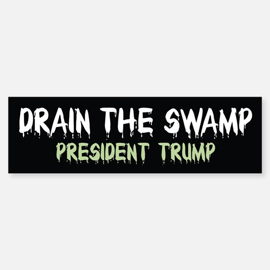 Drain The Swamp Bumper Bumper Bumper Sticker