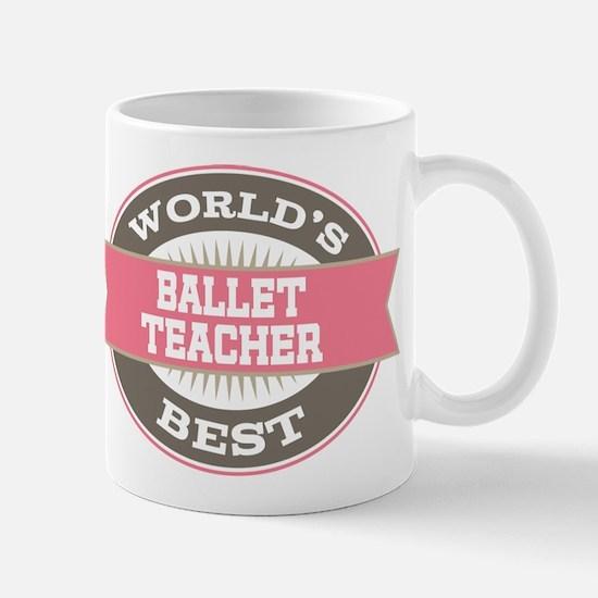 ballet teacher Mug