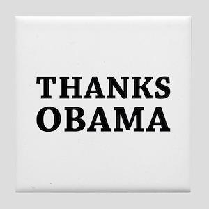 Thanks Obama Tile Coaster