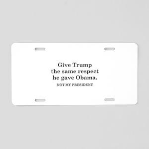 Same Respect Aluminum License Plate