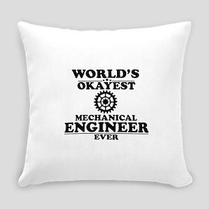 WORLD'S OKAYEST MECHANICAL ENGINEER EVER Everyday