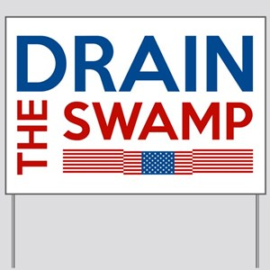 Drain The Swamp Yard Sign