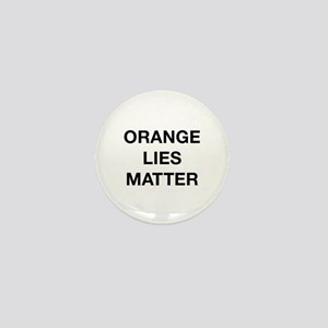 Orange Lies Matter Mini Button