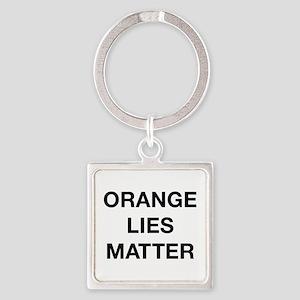 Orange Lies Matter Square Keychain