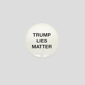 Trump Lies Matter Mini Button
