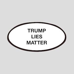 Trump Lies Matter Patches