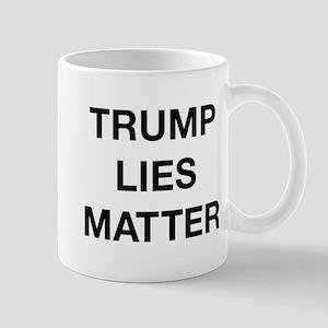 Trump Lies Matter Mug