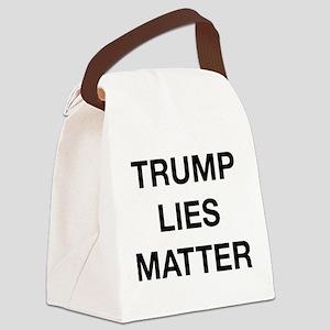 Trump Lies Matter Canvas Lunch Bag