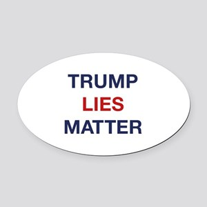 Trump Lies Matter Oval Car Magnet