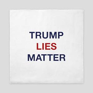Trump Lies Matter Queen Duvet
