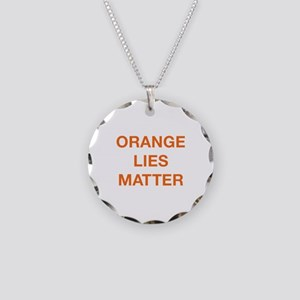 Orange Lies Matter Necklace Circle Charm
