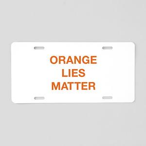 Orange Lies Matter Aluminum License Plate