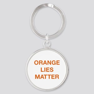 Orange Lies Matter Round Keychain