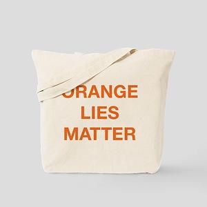 Orange Lies Matter Tote Bag
