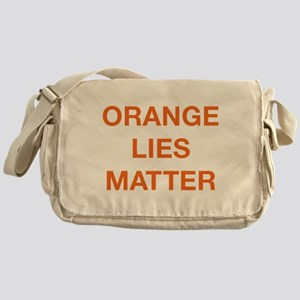 Orange Lies Matter Messenger Bag