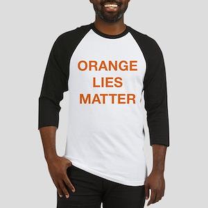 Orange Lies Matter Baseball Jersey