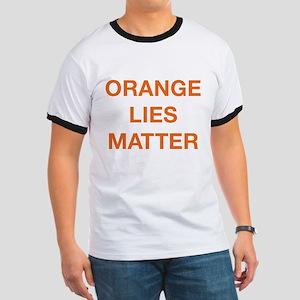 Orange Lies Matter Ringer T