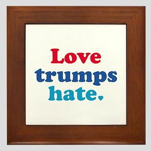 Love Trumps Hate Framed Tile