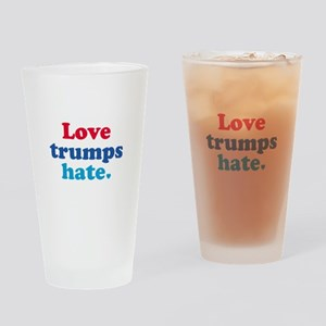 Love Trumps Hate Drinking Glass