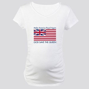 Make America Royal Again Maternity T-Shirt