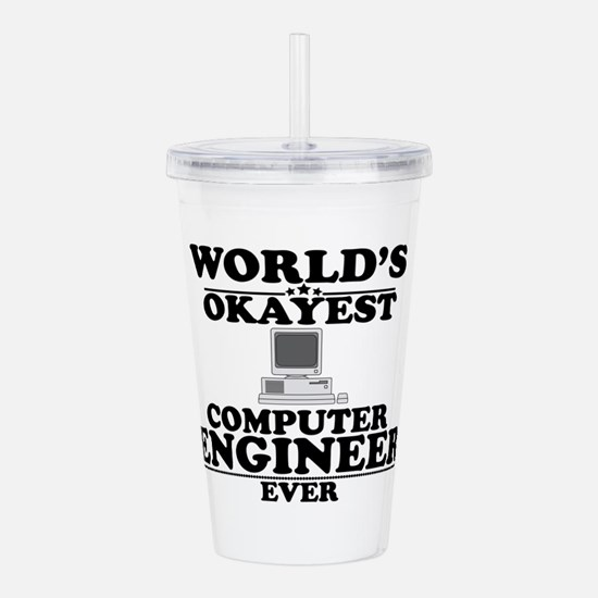 WORLD'S OKAYEST COMPUTER ENGINEER EVER Acrylic Dou