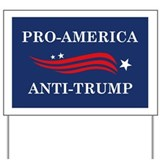 Anti trump Yard Signs