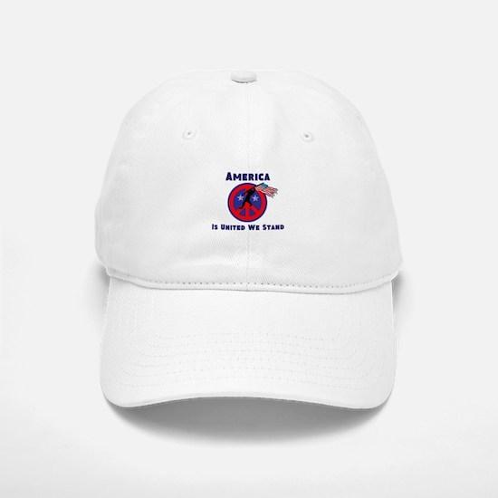 America is United We Stand Baseball Baseball Baseball Cap