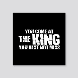 "The King Square Sticker 3"" x 3"""