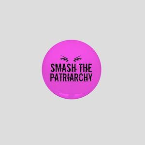 Smash Patriarchy Mini Button