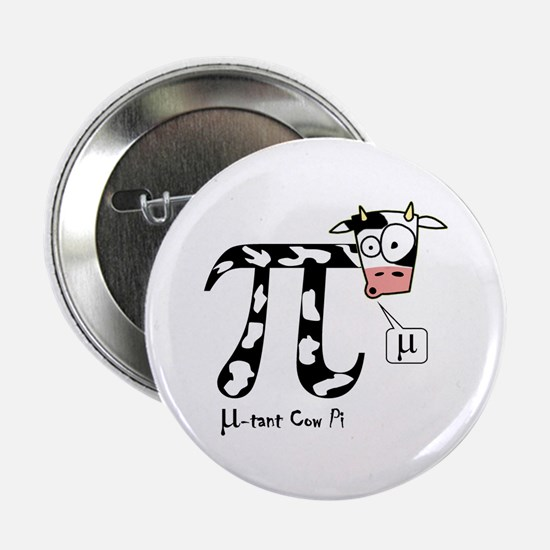 "Mu-tant cow pi button (2.25"")"