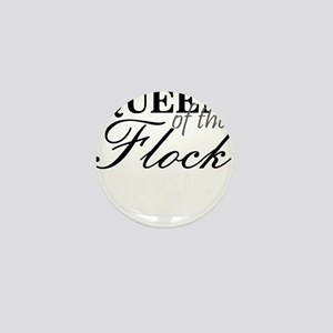 QUEEN OF THE FLOCK Mini Button
