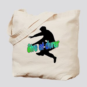To Be And To Last (Etre et Du Tote Bag