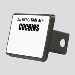 ALL OF MY KIDS ARE COCHINS Hitch Cover