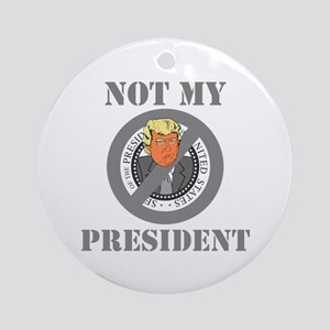 Not My President Seal Round Ornament
