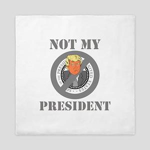 Not My President Seal Queen Duvet