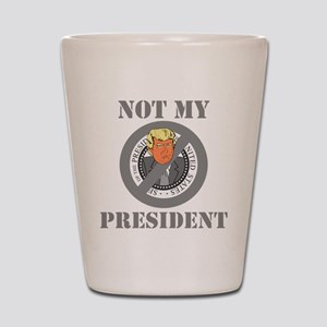 Not My President Seal Shot Glass