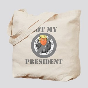 Not My President Seal Tote Bag
