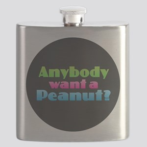 Anybody Want a Peanut? Flask