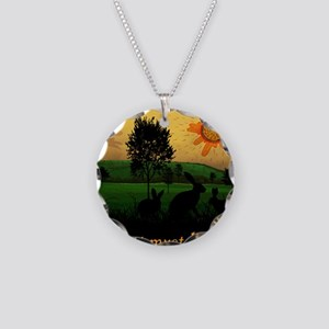 What Is, Is What Must Be Necklace Circle Charm