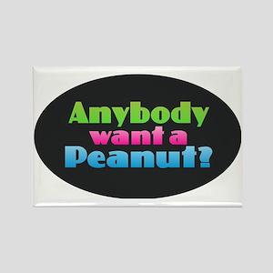 Anybody Want a Peanut? Magnets