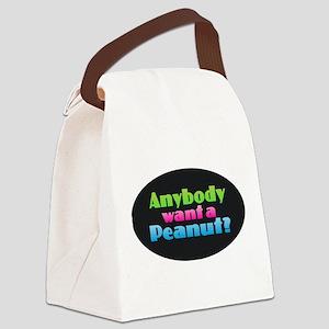 Anybody Want a Peanut? Canvas Lunch Bag