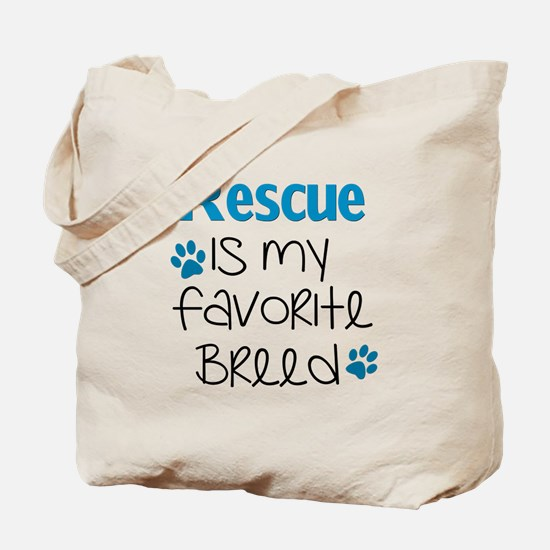 Cool Rescued is my favorite breed Tote Bag